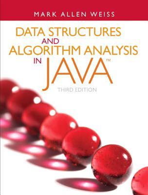 Data Structures and Algorithm Analysis in Java By Weiss, Mark A., M.D.