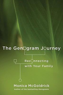 The Genogram Journey By McGoldrick, Monica