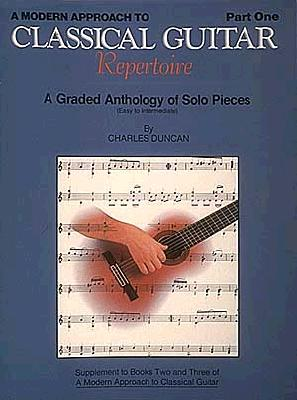A Modern Approach to Classical Repertoire - Part 1 By Duncan, Charles (COP)