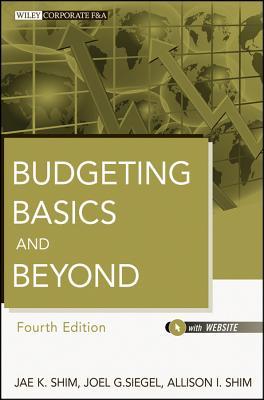 Budgeting Basics and Beyond By Shim, Jae K./ Siegel, Joel G./ Shim, Allison I.